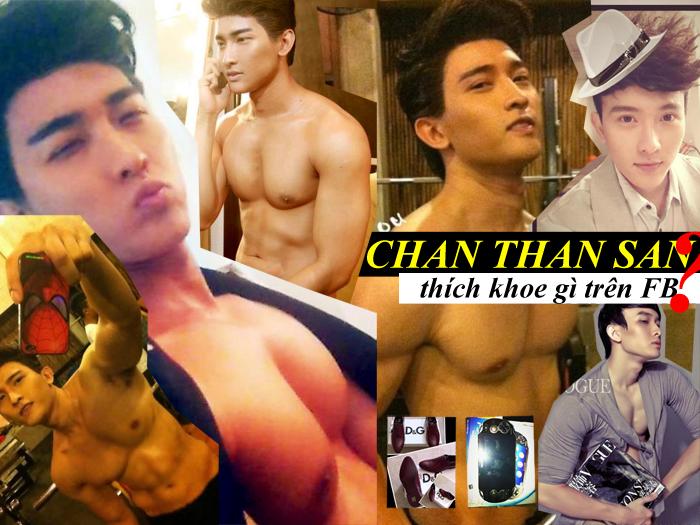 Chan Than San thích khoe gì trên FB?