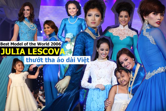 Các HH Việt cùng diễn áo dài với Siêu mẫu Mỹ Julia Lescova
